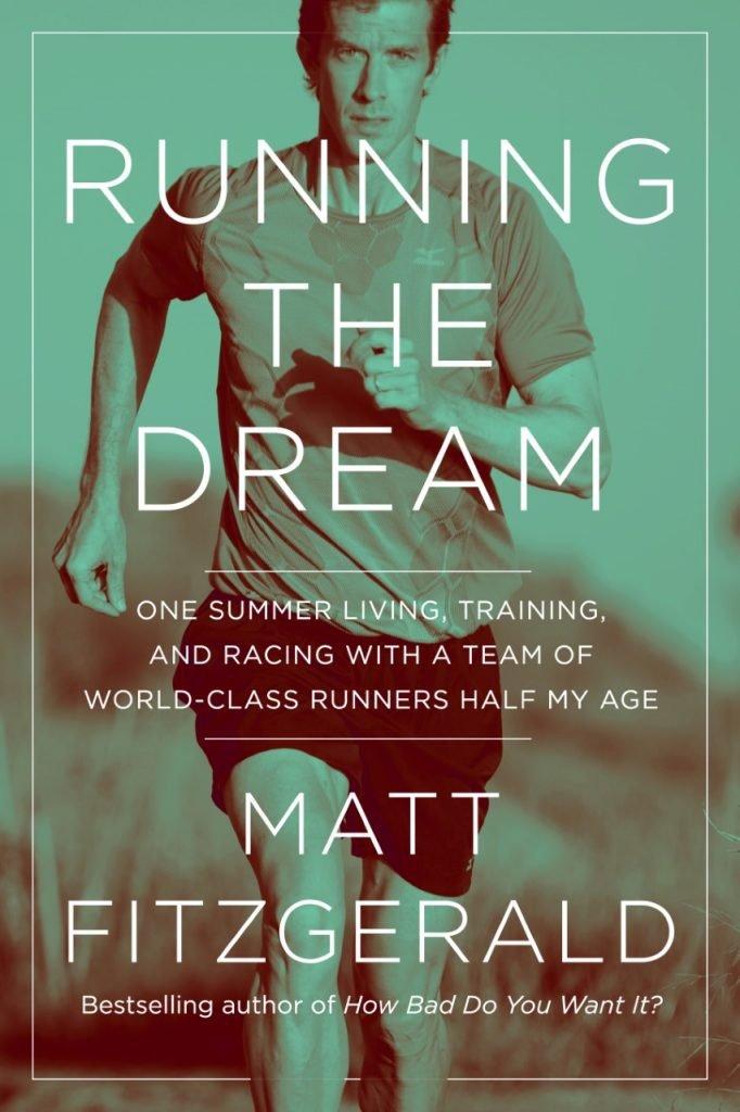 Running the Dream by Matt Fitzgerald