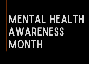mental health awareness month banner